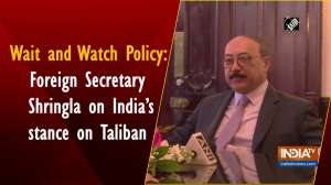 Wait and Watch Policy: Foreign Secretary Shringla on India's stance on Taliban