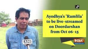 Ayodhya's 'Ramlila' to be live-streamed on Doordarshan from Oct 06-15