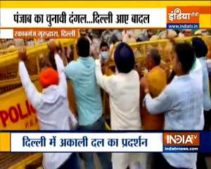 Protest of SAD workers continues in Delhi, Several roads closed