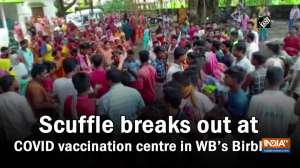 Scuffle breaks out at COVID vaccination centre in WB's Birbhum