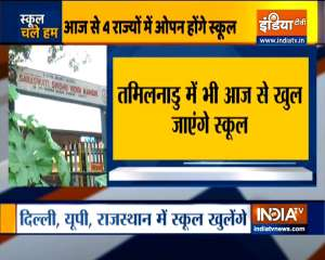 Schools in Delhi, Uttar Pradesh and Rajasthan to reopen from today