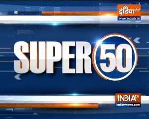 Watch Super 50 News bulletin |  September 16, 2021