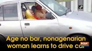 Age no bar, nonagenarian woman learns to drive car