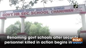 Renaming govt schools after security personnel killed in action begins in JandK