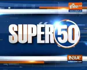 Watch Super 50 News bulletin | September 28, 2021