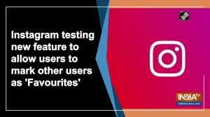 Instagram testing new feature to allow users to mark other users as 'Favourites'