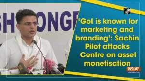 'GoI is known for marketing and branding': Sachin Pilot attacks Centre on asset monetisation