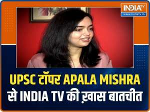 Exclusive: 9th rank holder in UPSC, Apala Mishra interacts with India TV