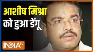 VIDEO: Ashish Mishra tests positive for dengue