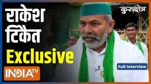 Kurukshetra: Rakesh Tikait's exclusive interview with India TV