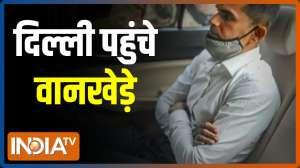 Mumbai drug case: NCB Chief Sameer Wankhede reaches Delhi
